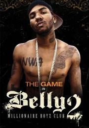 Belly 2 - Millionaire Boyz Club