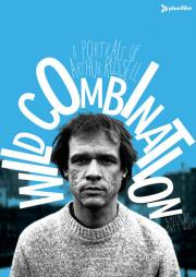 Wild Combination - A Portrait of Arthur Russell