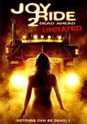 Kritik zu Joy Ride 2 - Dead Ahead