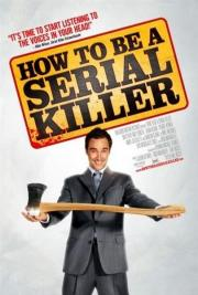Alle Infos zu How to Be a Serial Killer