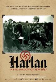 Harlan - Im Schatten von Jud Süß