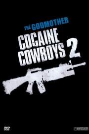 The Godmother - Cocaine Cowboys 2