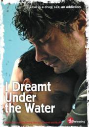 Alle Infos zu I Dreamt Under the Water