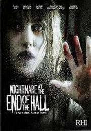 Alle Infos zu Nightmare at the End of the Hall