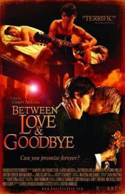 Alle Infos zu Between Love & Goodbye