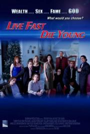 Die Live Fast Young