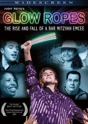 Glow Ropes - The Rise and Fall of a Bar Mitzvah Emcee