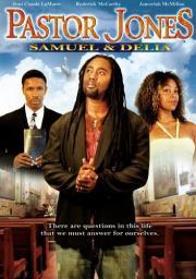 Pastor Jones - Samuel and Delia