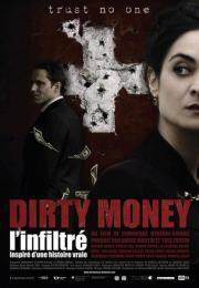 Dirty money, l'infiltré