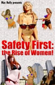Safety First - The Rise of Women!