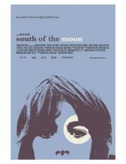Alle Infos zu South of the Moon
