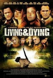 Alle Infos zu Living & Dying