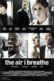 The Air I Breathe - Die Macht des Schicksals