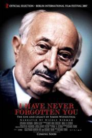 Ich habe euch nicht vergessen - Simon Wiesenthals Leben und Vermächtnis