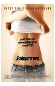 The Babysitters - Für Taschengeld mache ich alles...