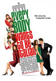 Alle Infos zu Everybody Wants to Be Italian