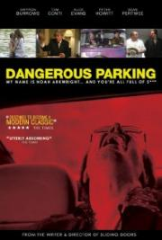Alle Infos zu Dangerous Parking