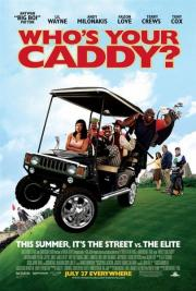 Alle Infos zu Who's Your Caddy?