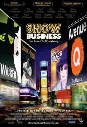 Show Business - The Road to Broadway