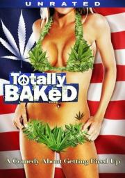 Totally Baked - A Pot-U-Mentary