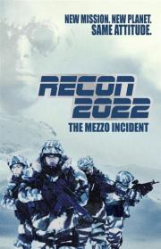 Recon 2022 - The Mezzo Incident