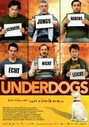 Underdogs - Schwere Jungs habens echt nicht leicht