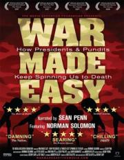 War Made Easy - Wie Amerikas Präsidenten lügen