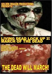 Living Dead Lock Up 2 - March of the Dead