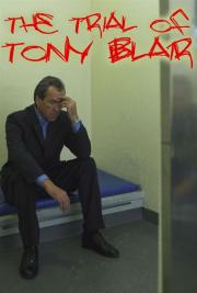 Alle Infos zu The Trial of Tony Blair
