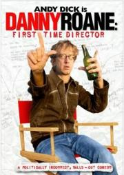 Danny Roane - First Time Director