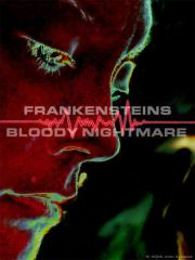 Frankensteins Bloody Nightmare