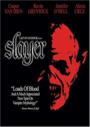 Slayer - Die Vampir Killer