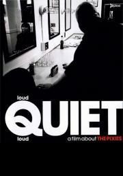 loudQUIETloud - A Film About the Pixies