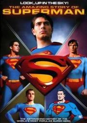 Look Up In the Sky - Die fantastische Geschichte von Superman