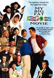My Big Fat Independent Movie
