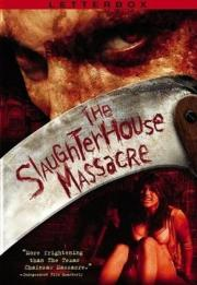 Alle Infos zu The Slaughterhouse Massacre