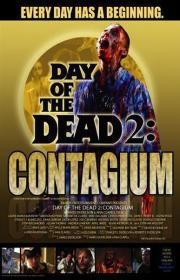 Day of the Dead - Contagium