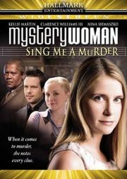 Mystery Woman - Sing Me a Murder