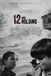 Das Ende der Unschuld - 12 and Holding