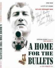 A Home for the Bullets