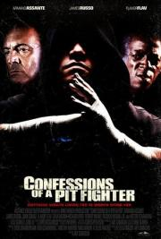 Alle Infos zu Confessions of a Pit Fighter