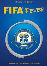 Fifa Fever - Celebrating 100 Years of FIFA
