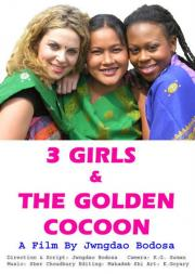3 Girls and the Golden Cocoon