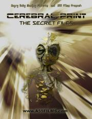 Cerebral Print - The Secret Files