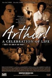 Arthur! A Celebration of Life