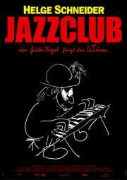 Alle Infos zu Jazzclub - Der frühe Vogel fängt den Wurm