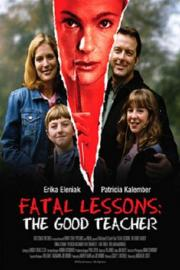 Fatal Lessons - The Good Teacher