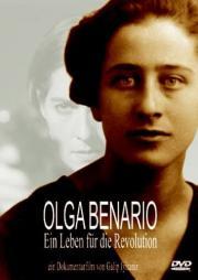 Olga Benario - Ein Leben für die Revolution