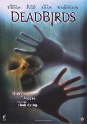 Dead Birds - Im Haus des Grauens