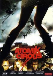 Alle Infos zu Atomik Circus